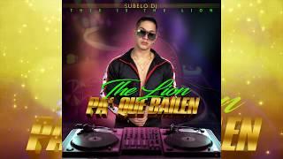 The Lion   Pa' Que Bailen (Subelo Dj) Audio Oficial.