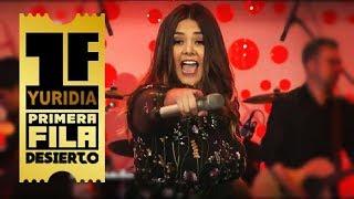 "Yuridia - ""Amigos No Por Favor"" + ""Ya Te Olvide"" (Primera Fila) / SuSana Adiccion"
