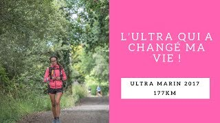 Ultra Marin 2017 - LUltra Qui A Changé Ma Vie