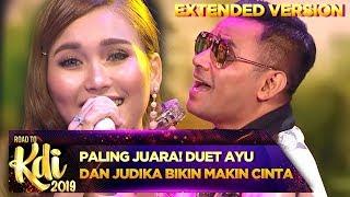 PALING JUARA! Duet Ayu Ting Ting dan Judika Bikin Makin Cinta - Road To KDI (3/7) PART 2