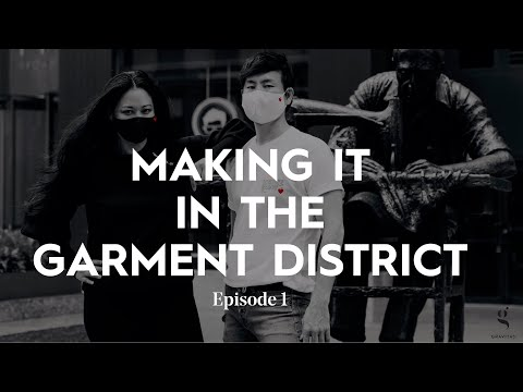 GRAVITAS Making It in the Garment District, Episode 1: How We Survived the Pandemic