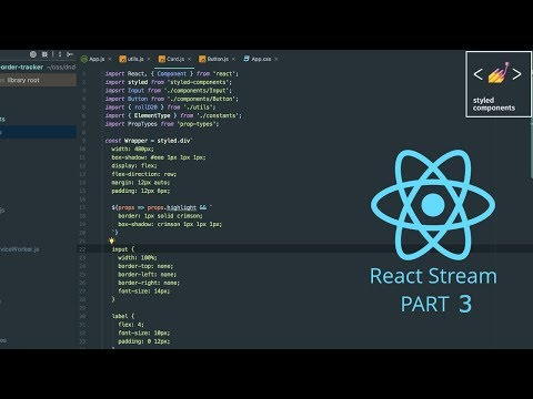 React.js Styled Components and LocalStorage (Stream, February 10th 2018)
