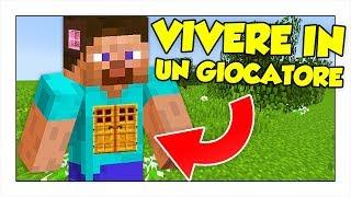 COME VIVERE DENTRO UN ALTRO GIOCATORE! - Minecraft ITA