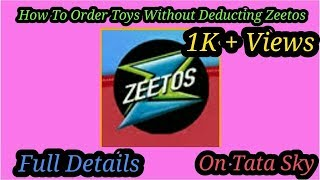 How To Order Toys Without Deducting Zeetos Full Details From Tata Sky