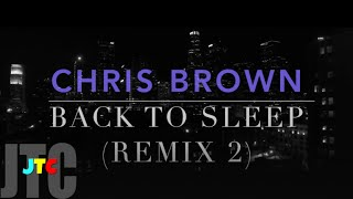 Chris Brown - Back To Sleep (Remix 2)