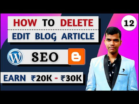 how to edit and delete blog post in hindi | seo full tips