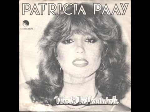 Patricia Paay - Who Let The Heartache In (1981)
