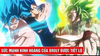 Sức mạnh kinh hoàng của Broly được tiết lộ qua Dragon Ball Super Broly Trailer 3