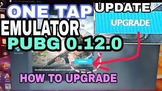 Pubg mobile 0.12.0 update on emulator pc | How to upgrade pubg in emulator