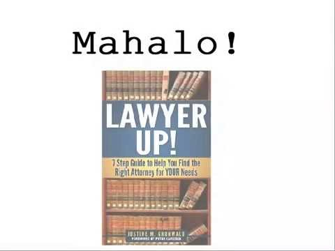 LAWYER UP! 7 Step Guide to Help You Find the Right Attorney for YOUR Needs Trailer
