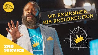 WE REMEMBER HIS RESURRECTION