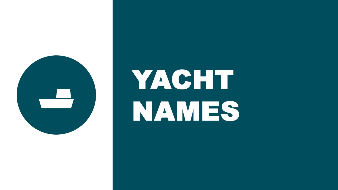 Yacht names - the best names for your boat - www.namesoftheworld.net