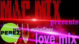 RNB MIX | VALENTINES MOOD | MAC MIX
