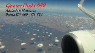 Qantas Flight 682 Adelaide to Melbourne -- Boeing 737-800