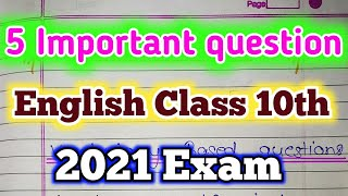 Class 10th english 5 important question । English important question class 10th 2021 । Up board exam