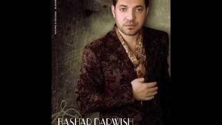 bashar darwish khalas ya albi بشار درويش خلاص يا قلبي