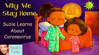 📚 Kids Book Read Aloud: WHY WE STAY HOME - SUZIE LEARNS ABOUT CORONAVIRUS By Harris, Scott And Rodis