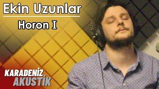 Ekin Uzunlar - Horon 1 #KaradenizAkustik