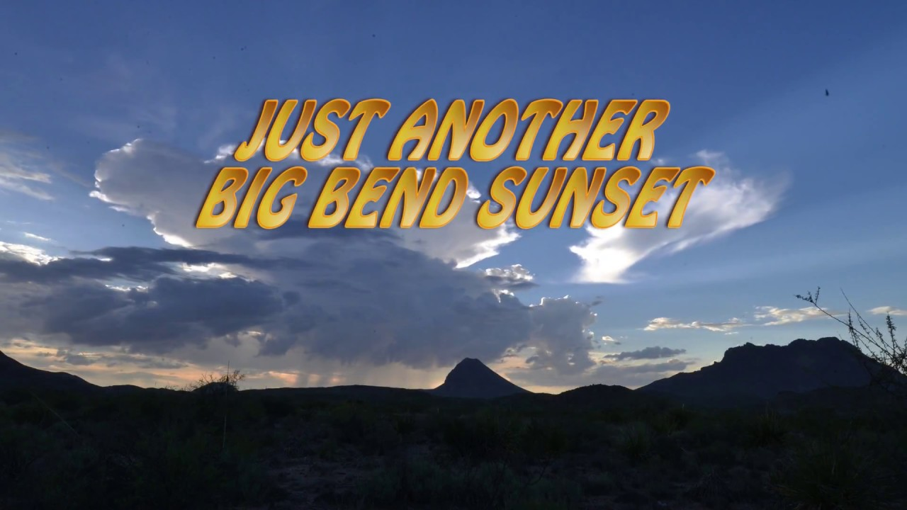 Just Another Big Bend Sunset