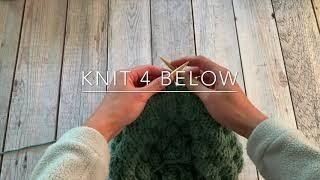 Learn to Knit! Knit 4 Below Stitch