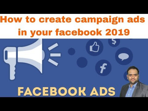 How to create campaign ads in your facebook 2019