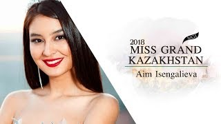 Aim Isengalieva Miss Grand Kazakhstan 2018 Introduction Video