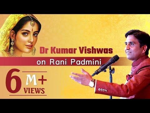 Dr Kumar Vishwas on Rani Padmini