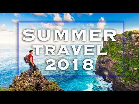 14 Best Summer Travel Destinations to Visit in 2018