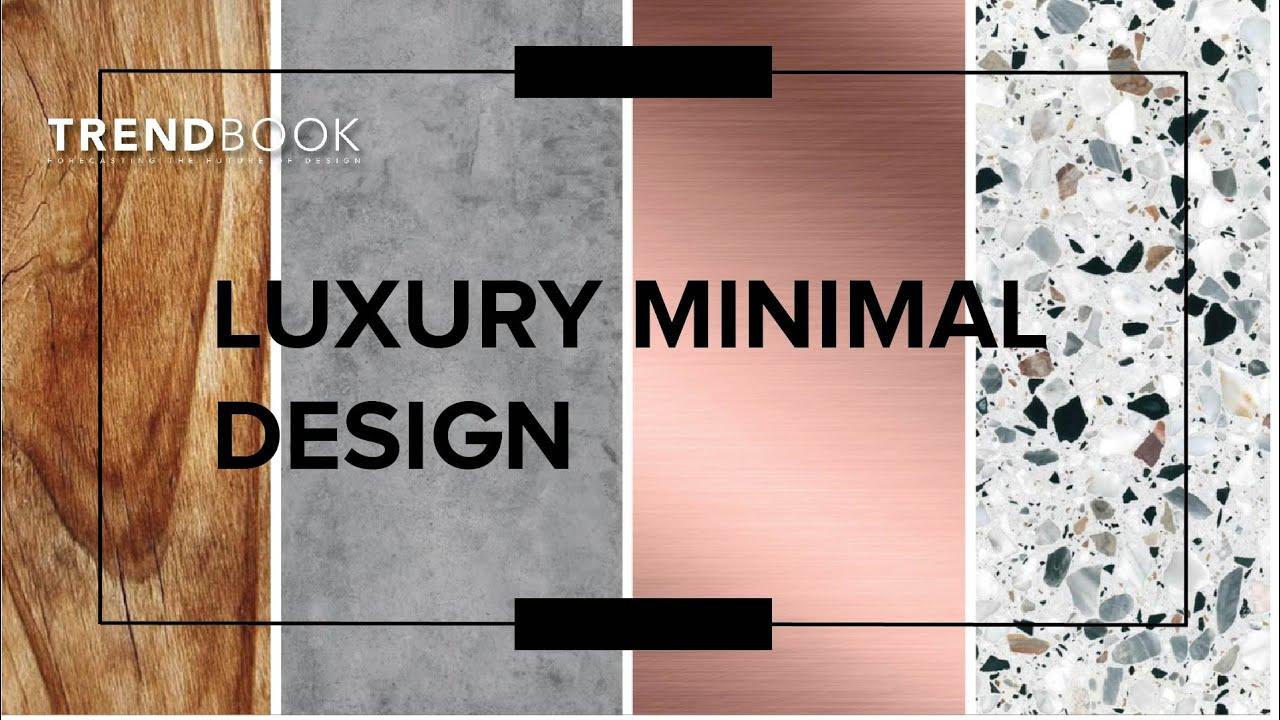 Luxury Minimal Design I Top Trends 2020