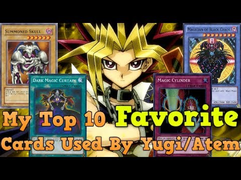 Top 10 Favorite Cards Used By Yugi/Atem ~ Kisame