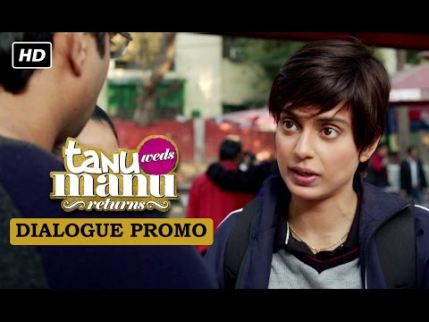 Datto's face revealed (Dialogue Promo) | Tanu Weds Manu Returns | Kangana Ranaut, R. Madhavan