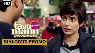 Meet Kusum aka Datto! - Dialogue Promo 1 - Tanu Weds Manu Returns