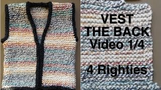 How To Knit SIMPLE VEST - Part 1/4 - The Back (4 Righties)