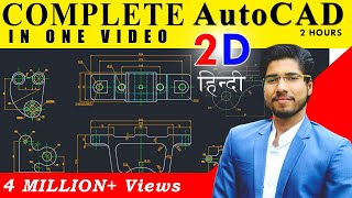 AutoCAD in 2 Hours | Complete AutoCAD (2D) in Hindi for Beginners | Mechanical, Civil, Arch