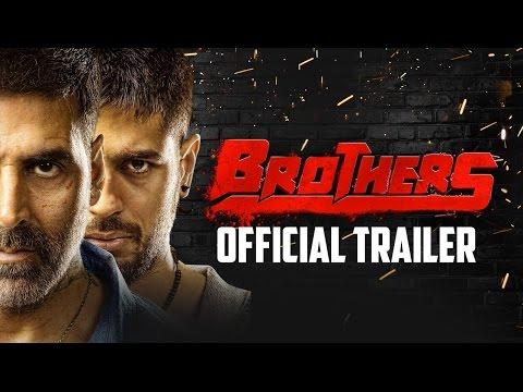 Brothers Official Trailer  Akshay Kumar