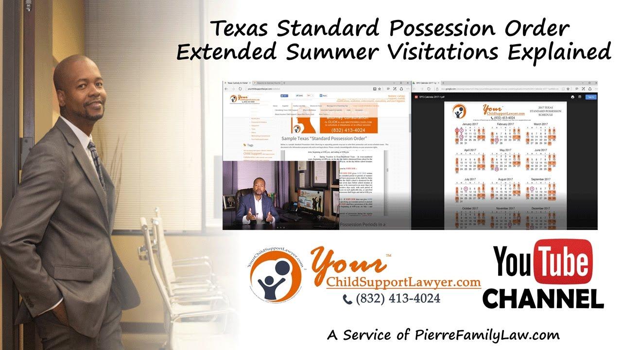 Summer Possession Explained Under the Texas Standard Possession Order