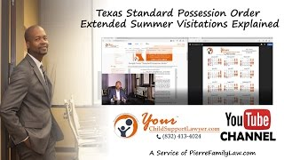 Summer Possession Explained Under the Texas Standard Possession Order