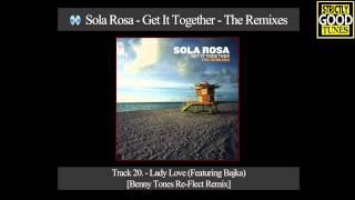 Sola Rosa - Lady Love [Benny Tones Re-Flect Remix] Featuring Bajka