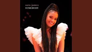Musik-Video-Miniaturansicht zu Somebody Songtext von Sara James