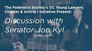 Click to play: Discussion with Senator Jon Kyl