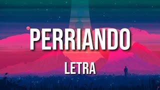 Reykon   Perriando (LETRA)