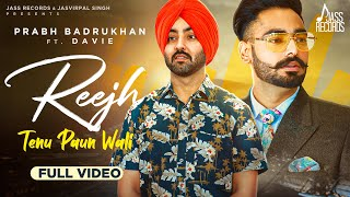 Reejh Tenu Paun Wali | (Official Video) | Prabh Badrukhan | Latest Punjabi Songs 2020 | Jass Records