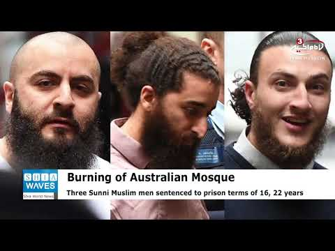 Three Sunni Muslims imprisoned for firebombing Australian mosque