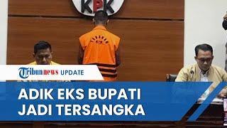 Ditetapkan Jadi Tersangka, Adik Eks Bupati Lampung Utara Diduga Terima Gratifikasi Rp2,3 Miliar