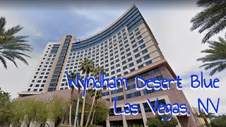 Wyndham Desert Blue Resort Las Vegas - Pool, Entrance, Halls, Decor, Amenities! Come Check It Out!