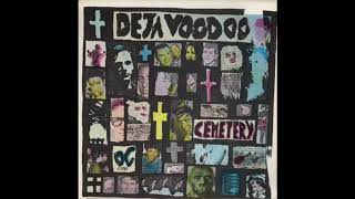 Deja Voodoo -- Cemetery (Full Album)