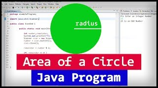Java Program to Find the area of a Circle using Radius