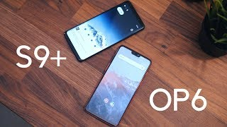OnePlus 6 vs. Samsung Galaxy S9+: A closer call than ever