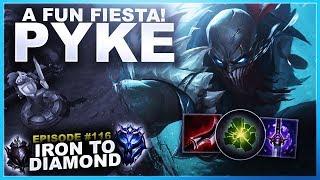 A FUN FIESTA ON PYKE! - Iron To Diamond | League Of Legends