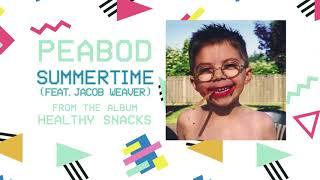 PEABOD // Summertime (feat. Jacob Weaver)